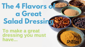 4 Must-Have Flavors of a Great Dressing