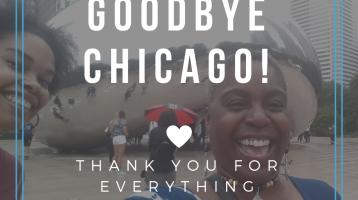 Goodbye Chicago!